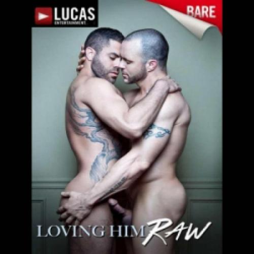 Loving Him Raw DVD Bare
